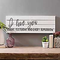 I Love You Every Tomorrow Wood Plank Wall Plaque