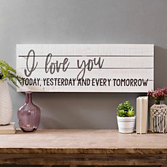 I Love You Every Tomorrow Wood Plank Wall Plaque