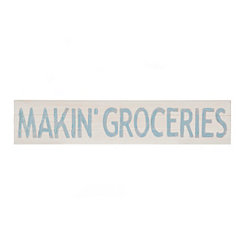 Makin' Groceries Wood Plaque