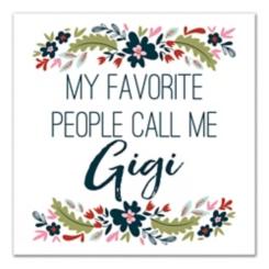 Favorite People Call Me Gigi Canvas Art Print