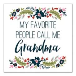 Favorite People Call Me Grandma Canvas Art Print
