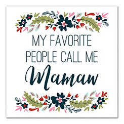 Favorite People Call Me Mamaw Canvas Art Print