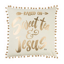 Sweet Tea and Jesus Simply Southern Pillow
