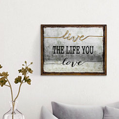 Live the Life You Love 3D Wood and Metal Plaque