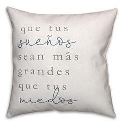 Que Tus Suenos Pillow