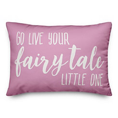 Live Your Fairytale Pillow