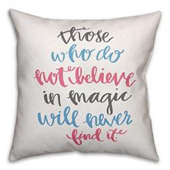 Multicolor Believe in Magic Pillow