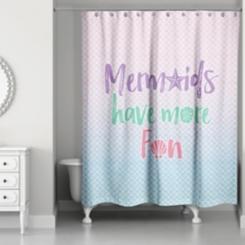 Mermaids Have More Fun Shower Curtain