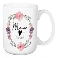 Mama Established 2018 Mug