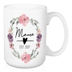 Mama Established 2017 Mug
