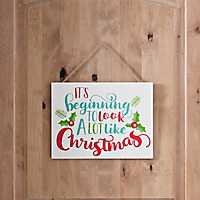 It's Beginning to Look Like Christmas Plaque