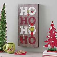 Ho Ho Ho Grinch Christmas Plaque