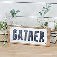 Wood and Metal Gather Wall Sign