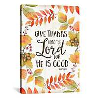 Give Thanks Unto The Lord Canvas Art Print