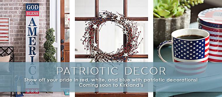 Patriotic Decorations - Show off your pride in red, white and blue with patriotic decorations! Coming soon to Kirklnad's.