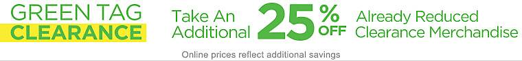 25% Off Already-Reduced Green Tag Clearance
