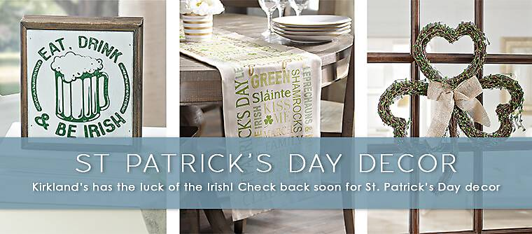 St. Patrick's Day - kirkland's has the luck of the Irish! check back soon for St.Patrick's Day decor
