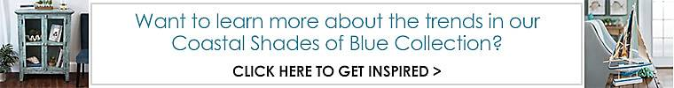 Click here to learn more about the trends in our Coastal Shades of Blue Collection.