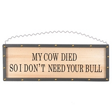 My Cow Died Plaque at Kirkland's