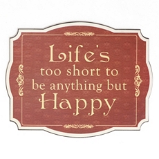 Life's Too Short Tin Wall Plaque at Kirkland's