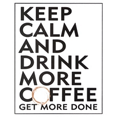 Keep Calm & Drink Coffee Wall Plaque at Kirkland's