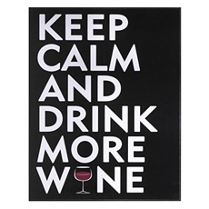 Keep Calm & Drink Wine Wall Plaque at Kirkland's