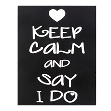 Keep Calm & Say I Do Wall Plaque at Kirkland's