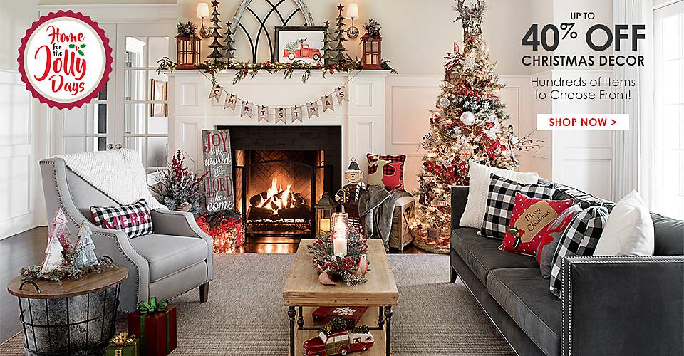 Up to 40% Off Christmas Decor! Hundreds of Items to Choose From! - Shop Now
