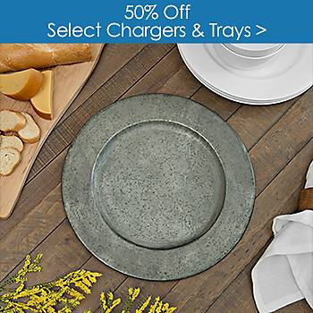 Select Chargers and Trays 50% off
