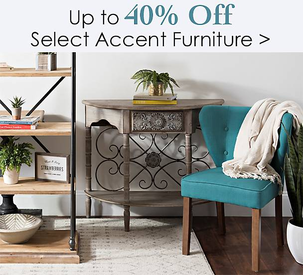 Up to 40% off Select Accent Furniture - Shop Now