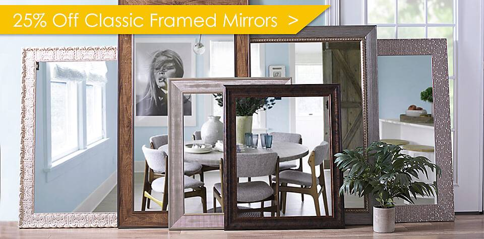 25% Off Classic Framed Mirrors