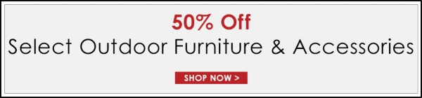 250% Off Select Outdoor Furniture & Accessories