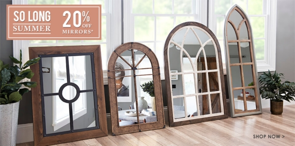 20% Off Mirrors - Some exclusions apply online - Shop Now