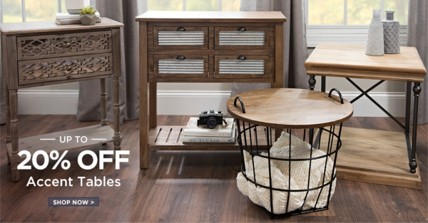 Up to 20% Off Accent Tables- Shop Now