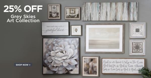 Grey Skies Art Collection Now 25% Off  - Shop Now