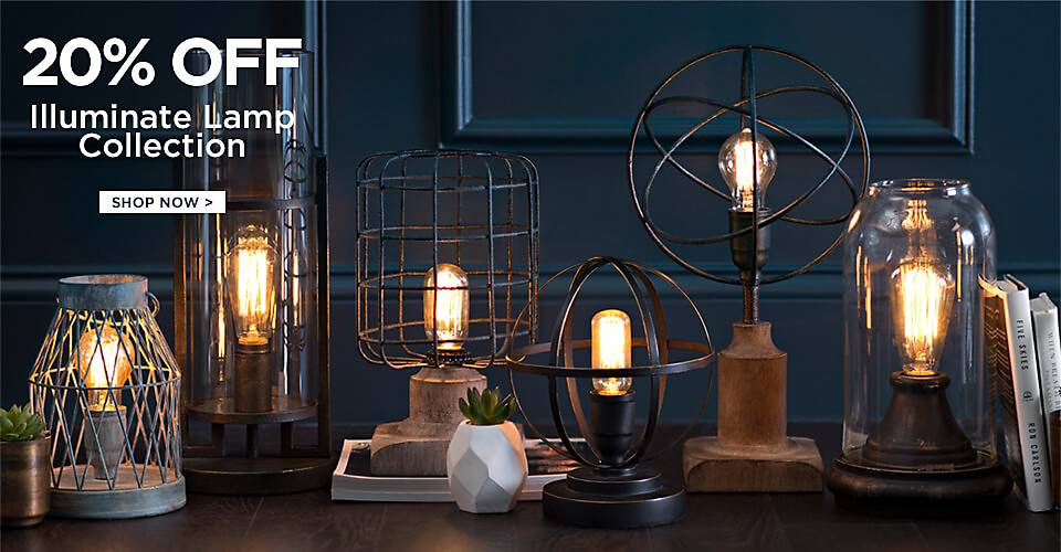 20% Off Illuminate Lamp Collection - Shop Now