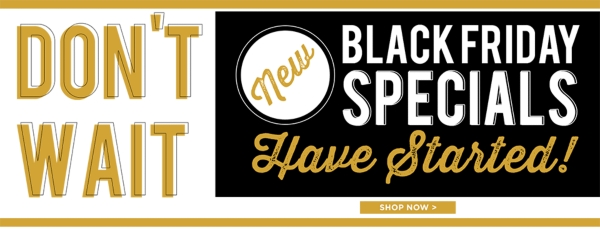 Black Friday Deals - Shop Now