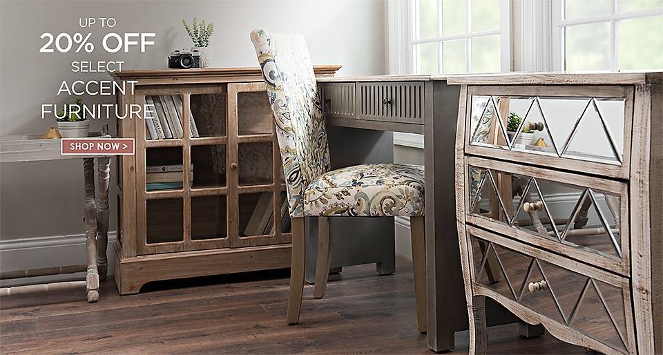 up to 20% Off select accent furniture - Shop Now