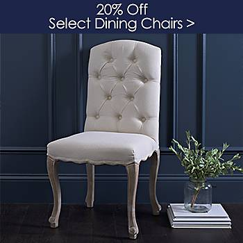 Select Dining Chairs  20% off