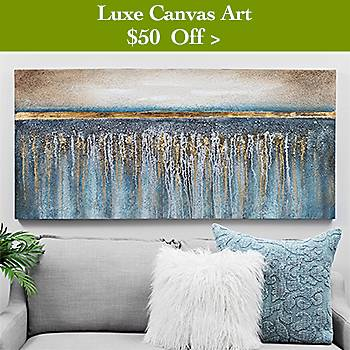 $50 off Luxe Canvas Art