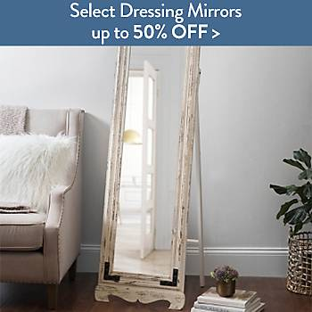 Select Dressing Mirrors up to 50% off