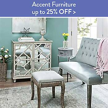 Up To 25% off Accent Furniture