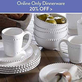 20% off Online Only Dinnerware