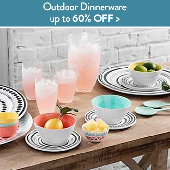 Up to 60% off outdoor dinnerware