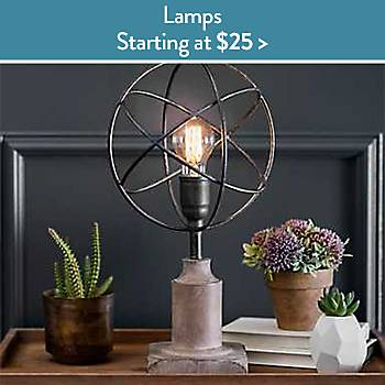 Lamps starting at $25