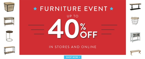 Up to 40% Off Furniture Event! - Shop Now