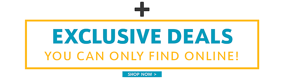 Exclusive Deals You Can Only Find Online!   - Shop Now