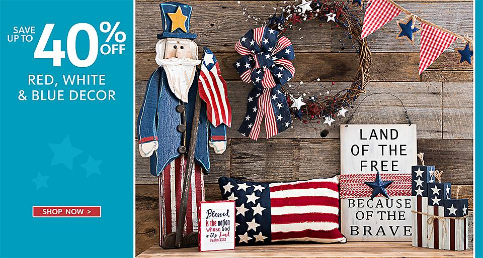 Up to 40% Off Red, White, and Blue Decor - Shop Now