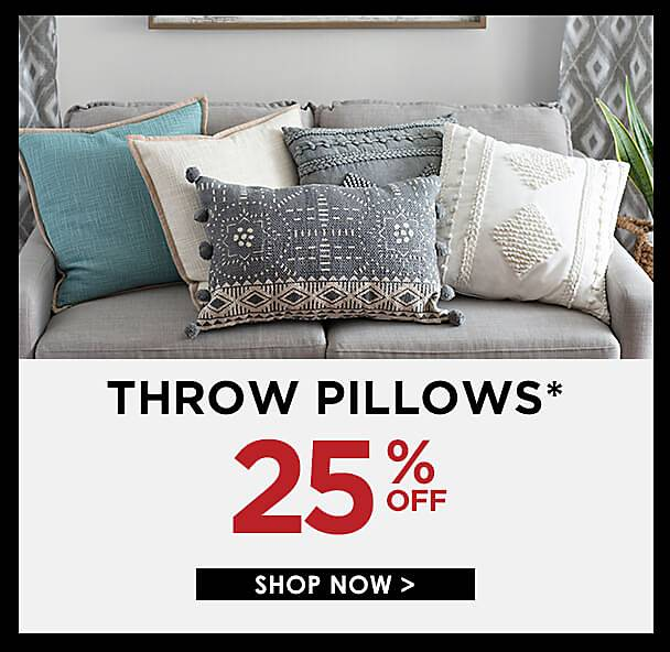 25% Off Throw Pillows - Some exclusions apply online - Shop Now