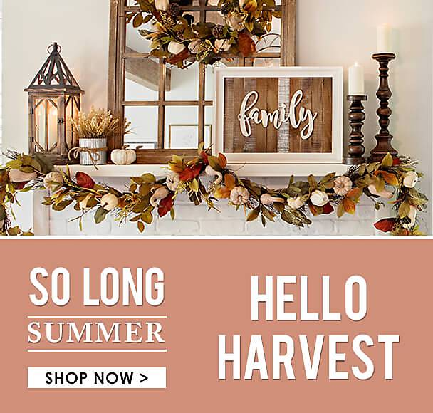 So Long Summer... Hello Harvest! - Shop Now